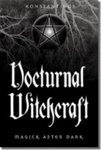 Nocturnal Witchcraft by Konstantinos